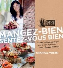 Chantal  Voets Mangez bien, sentez-vous bien: Chantal Voets