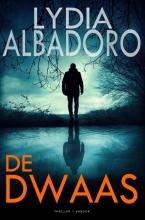 Lydia Albadoro , De dwaas