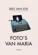 Bies van Ede , Foto`s van Maria