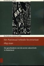 Jannes Houkes Piet Hoekman, Het Nationaal Arbeids-Secretariaat 1893-1940
