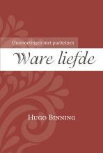 Hugo  Binning Ware liefde