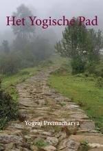Yograj Premacharya , Het Yogische Pad
