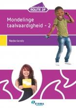 Ymie Kroezen-Buursma Hamke Bosma  Jacqueline Egberts-Koolstra  Maud Hutten, Mondelinge taalvaardigheid 2 Nederlands