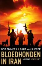 Emmers, Bob / Lierde, Bart Van Bloedhonden in Iran
