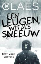 Jo Claes , Een leugen, wit als sneeuw