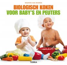 Sharon van Wieren , Biologisch koken voor baby`s en peuters