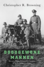 Christopher R. Browning , Doodgewone mannen
