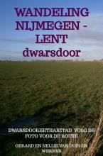 Gerard En Nellie Van Duin en Werner , De andere wandeling Nijmegen - Lent
