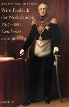 Anton van de Sande , Prins Frederik der Nederlanden 1797-1881