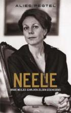 Alies  Pegtel Neelie - Brave meisjes schrijven zelden geschiedenis