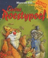 Marc de Bel Roesty spetter en circus roestypoef