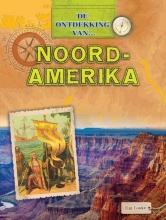 Tim  Cooke De Ontdekking van... Noord-Amerika