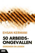 Ehsan Kermani 50 arbeidsongevallen
