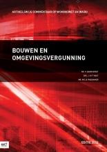 J. in `t Hout H. Barendregt  B. Rademaker, Bouwen en omgevingsvergunning 2013