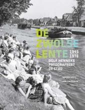 Aarts Herman , De Zwolse lente