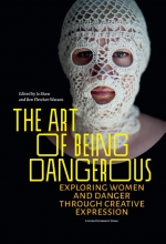 , The Art of Being Dangerous