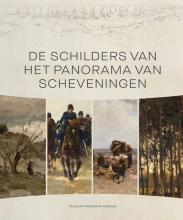 Boudewien Goslings Suzanne Veldink  Laura Prins  Titia van Lier  Evelien de Visser, De schilders van het Panorama van Scheveningen