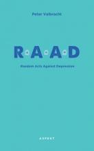 Peter Valbracht , Random Acts Against Depression (RAAD)