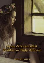 , Waatze Gribberts brulloft & It Libben fan Aagje IJsbrants