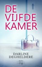 Darline Degheldere , De Vijfde Kamer