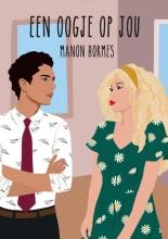 Manon Hormes , Een oogje op jou