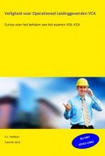 A.J.  Verduijn Veiligheid voor operationeel leidinggevenden VCA