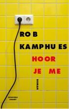 Rob  Kamphues Hoor je me