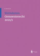 , Wetteksten Gemeenterecht 2021/I