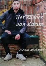 Abdellah Mouadine , Het succes van Karim