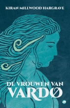 Kiran Millwood Hargrave , De vrouwen van Vardo