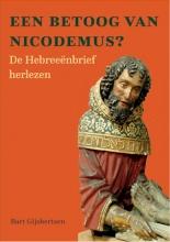 Bart Gijsbertsen , Een betoog van Nicodemus?