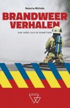 Natacha Michiels , Brandweerverhalen