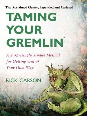 Rick Carson,Taming Your Gremlin