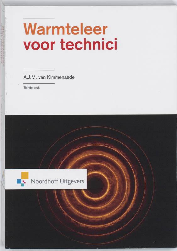 A.J.M. van Kimmenaede,Warmteleer voor technici