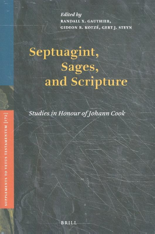 ,Septuagint, Sages, and Scripture