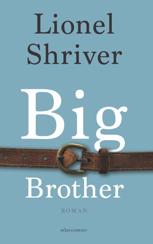 Lionel Shriver,Big brother