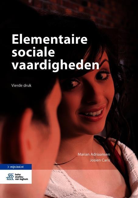 Marian Adriaansen, Josien Caris,Elementaire sociale vaardigheden