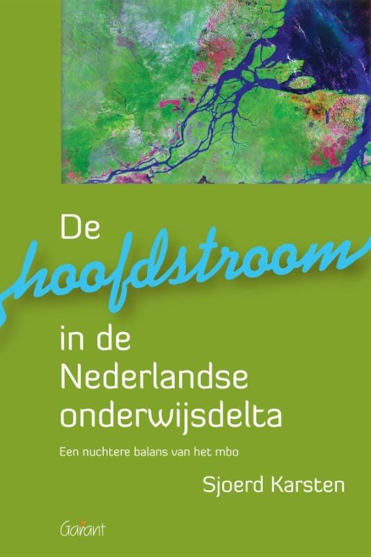 Sjoerd Karsten,De hoofdstroom in de Nederlandse onderwijsdelta