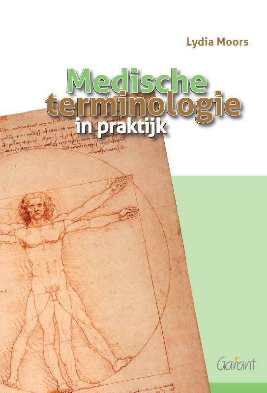 Lydia Moors,Medische terminologie in praktijk