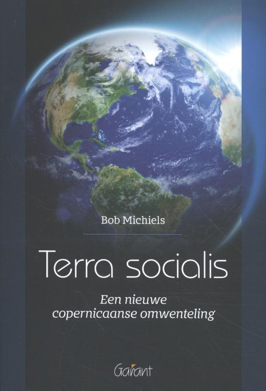 Bob Michiels,Terra socialis