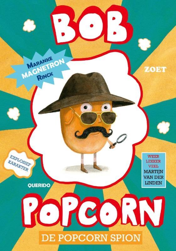 Maranke Rinck,De popcorn spion-Bob Popcorn