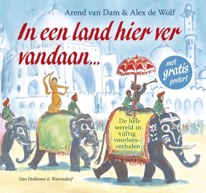 Arend van Dam,In een land hier ver vandaan ...