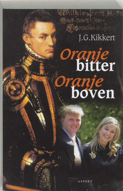 J.G. Kikkert,Oranje bitter Oranje boven