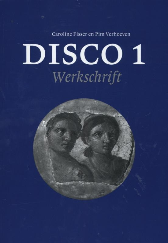Caroline  Fisser, Prim  Verhoeven,Disco 1