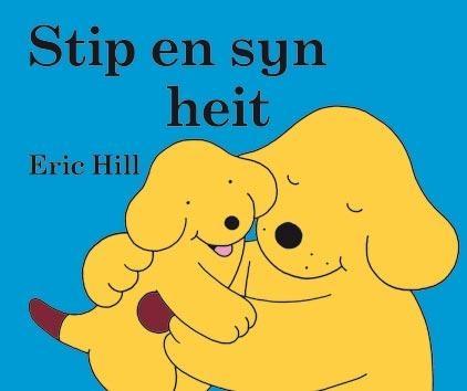 Eric  Hill,Stip en syn heit