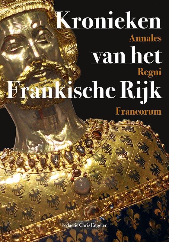 ,Kronieken van het Frankische Rijk - Annales Regni Francorum