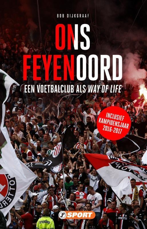 Bob Dijkgraaf,Ons Feyenoord