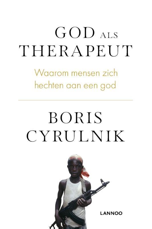 Boris  Cyrulnik,God als therapeut