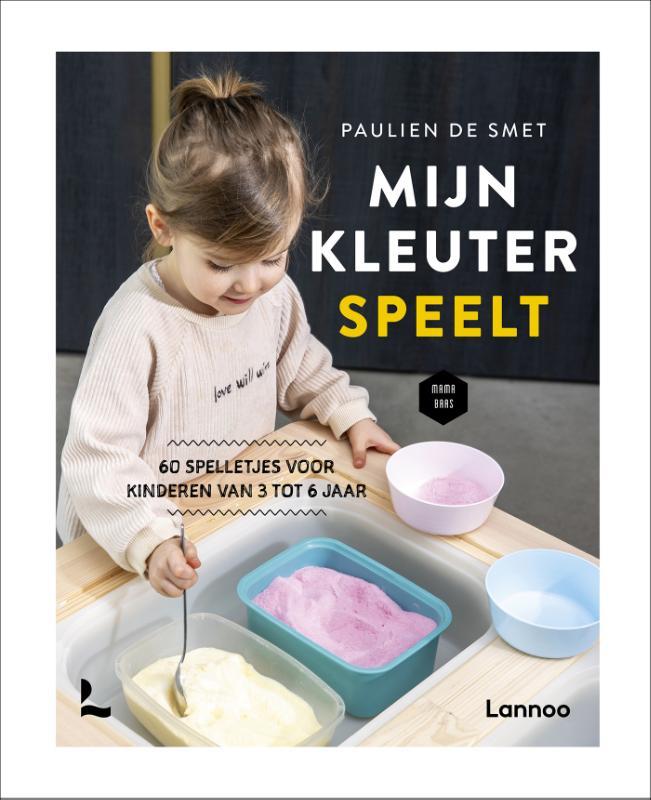Paulien De Smet, Mama Baas,Mijn kleuter speelt