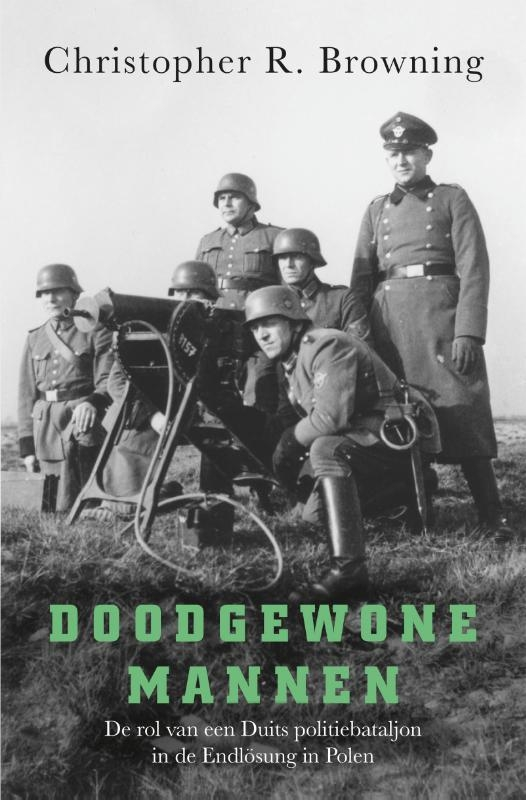 Christopher R. Browning,Doodgewone mannen
